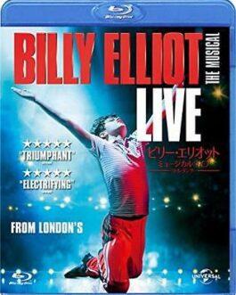 Billy Elliot The musical live ~ Little Dancer [Blu-ray]